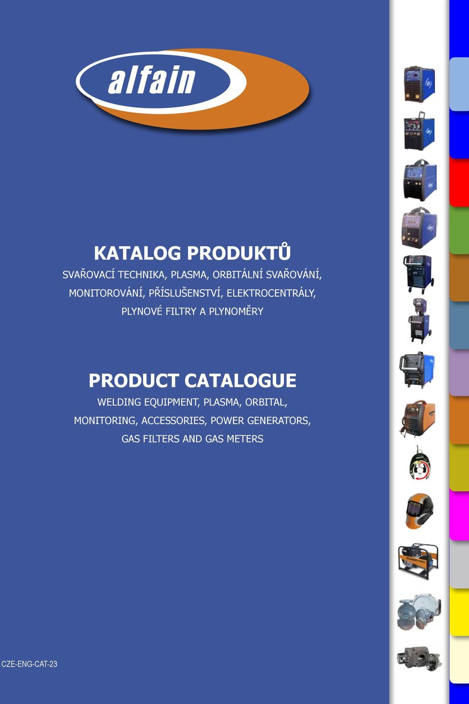 PLYNOMĚRY PRODUCT CATALOGUE WELDING EQUIPMENT, PLASMA, ORBITAL,