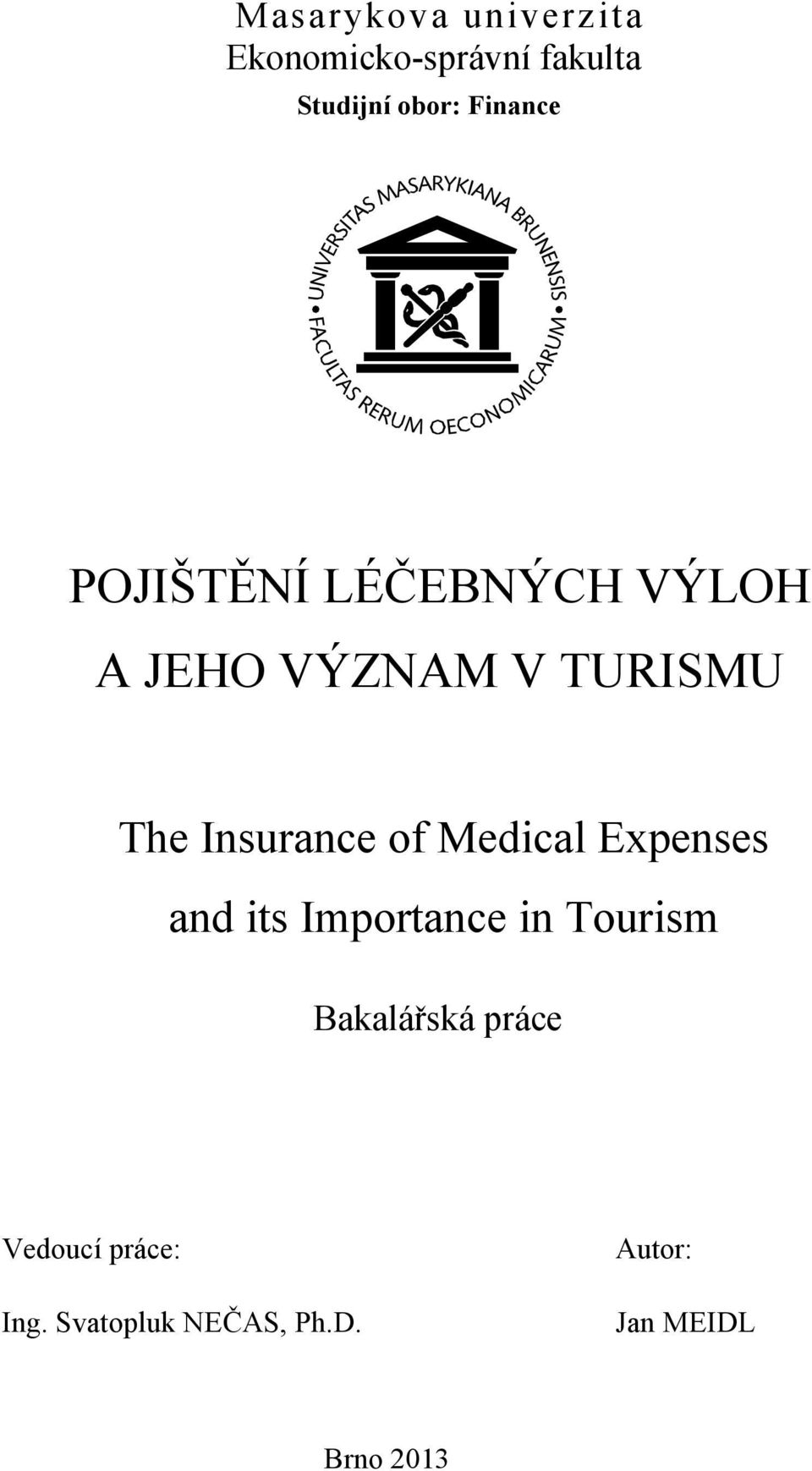 Insurance of Medical Expenses and its Importance in Tourism