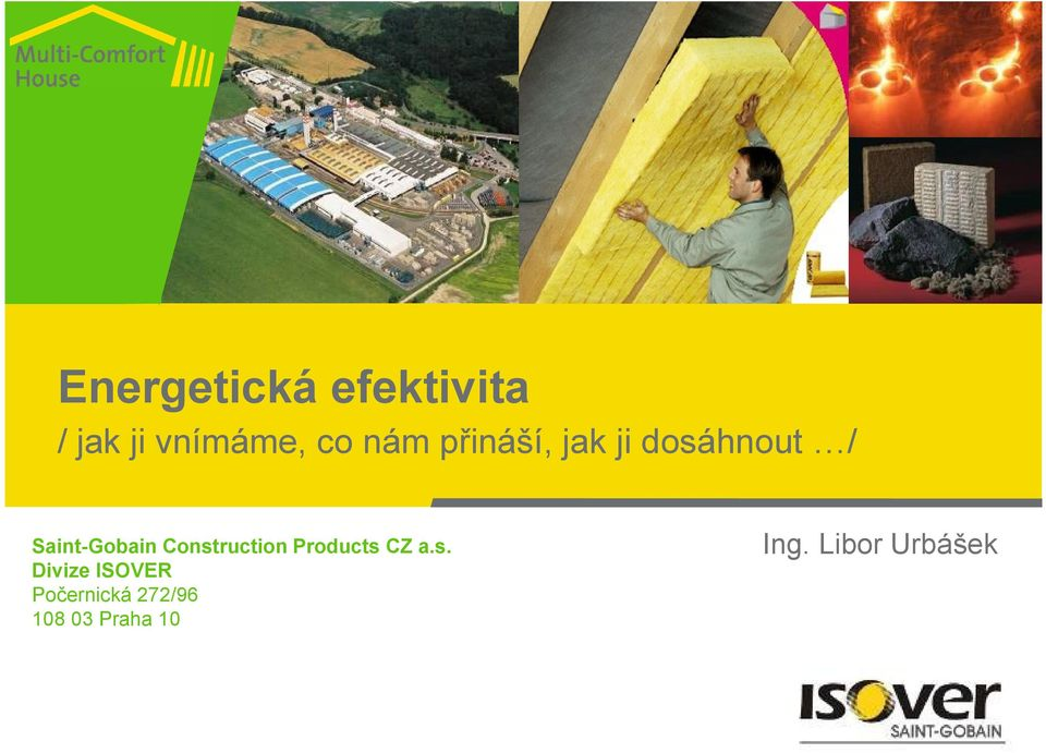 Construction Products CZ a.s. Divize ISOVER