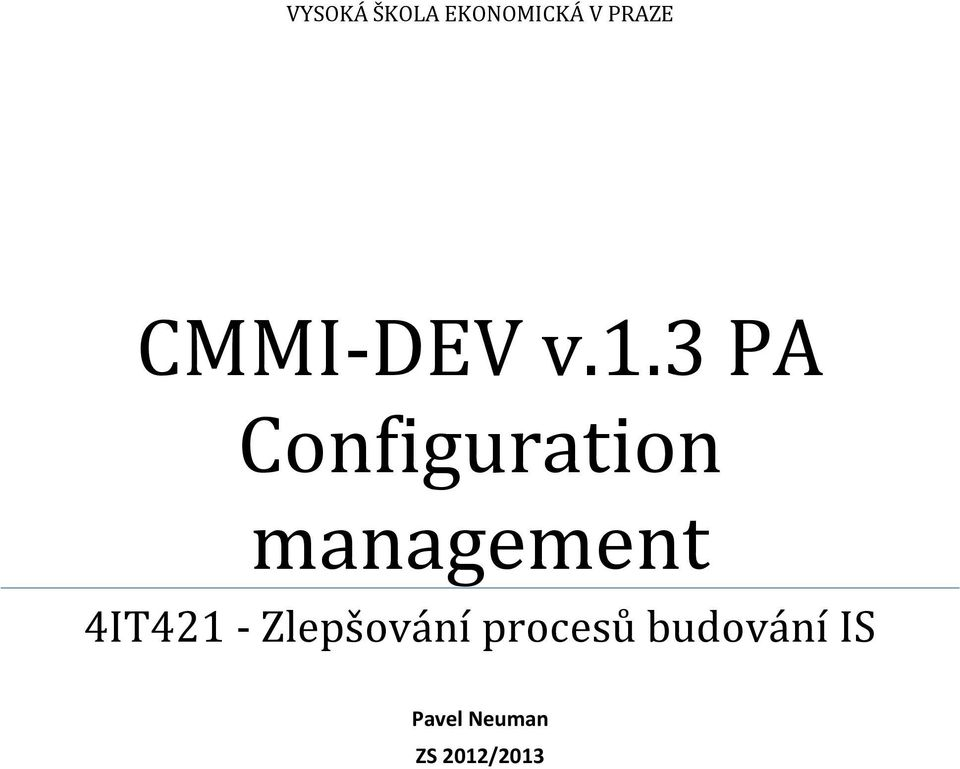 3 PA Configuration management