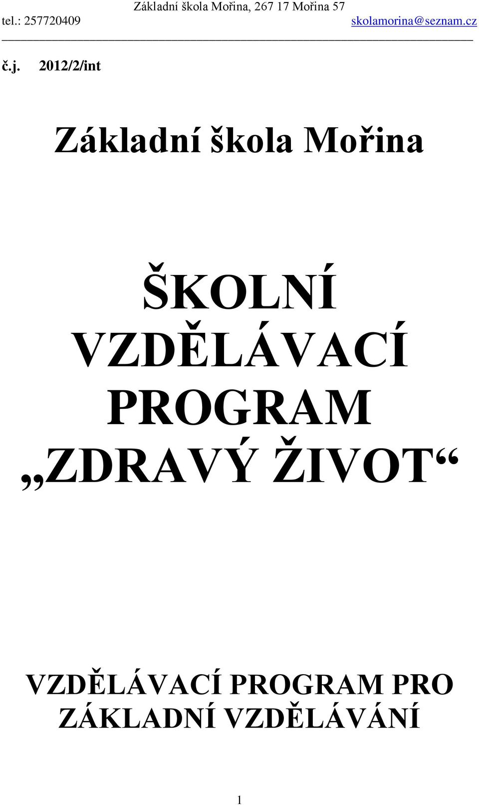 PROGRAM ZDRAVÝ ŽIVOT