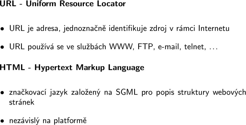 FTP, e-mail, telnet,.