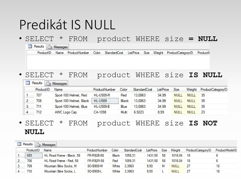 FROM product WHERE size IS NULL