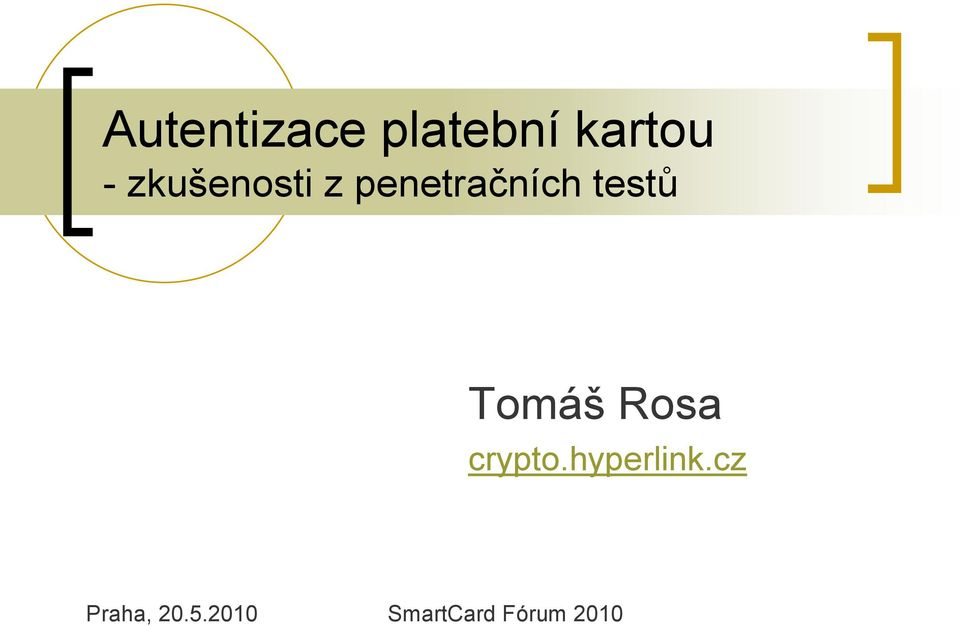 Tomáš Rosa crypto.hyperlink.