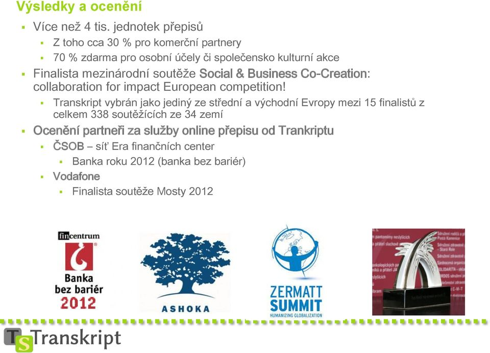 mezinárodní soutěže Social & Business Co-Creation: collaboration for impact European competition!