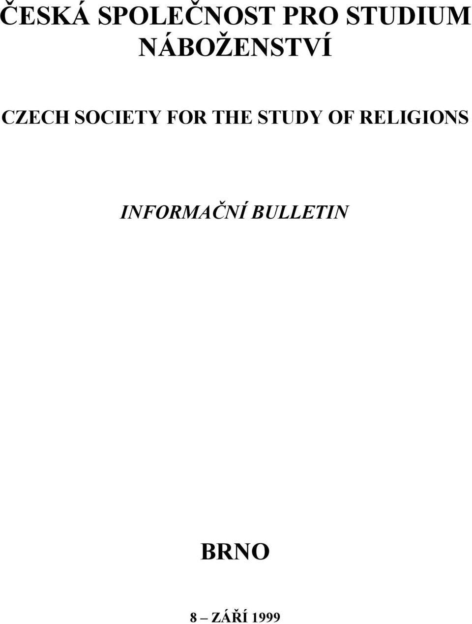 THE STUDY OF RELIGIONS