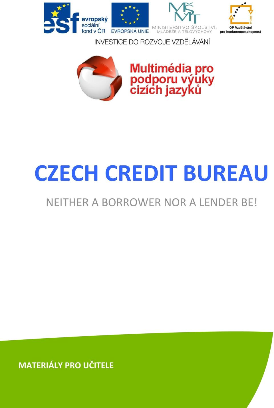NOR A LENDER BE!