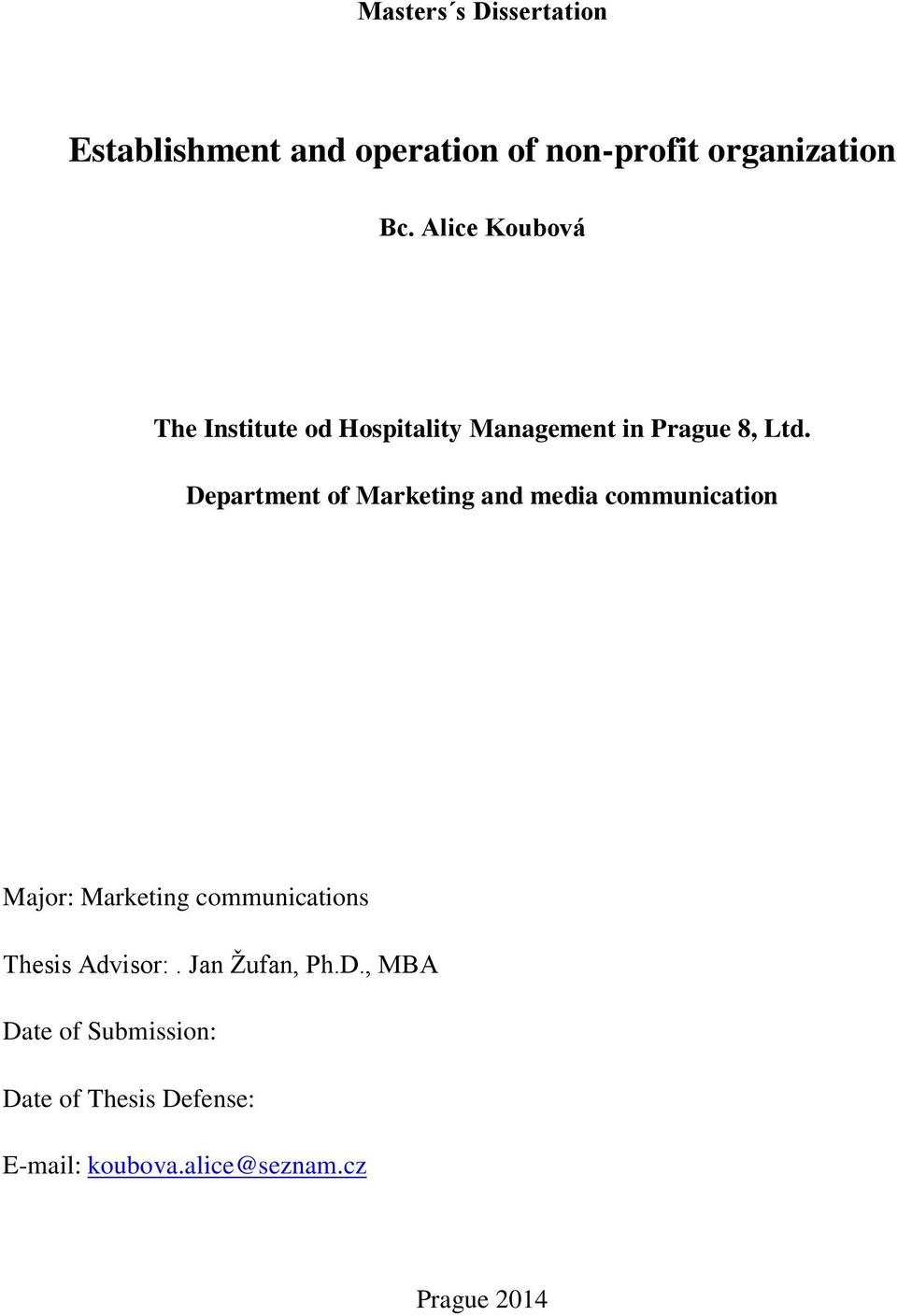 Department of Marketing and media communication Major: Marketing communications Thesis