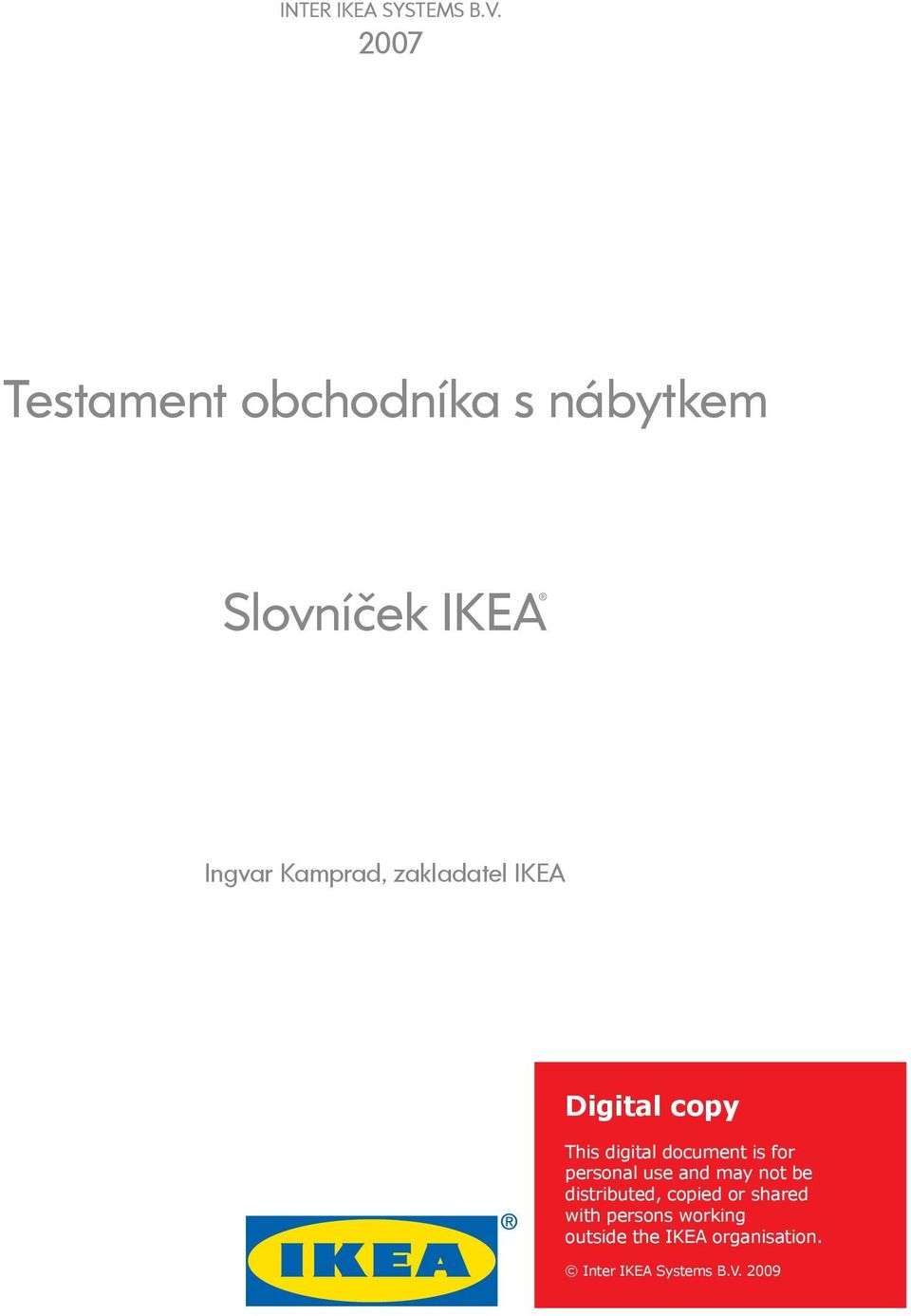 zakladatel IKEA Digital copy This digital document is for personal use