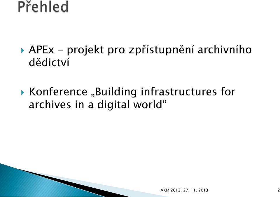 Building infrastructures for