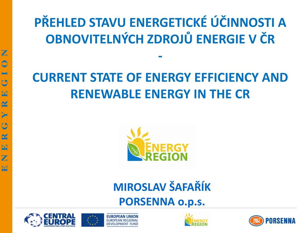 CURRENT STATE OF ENERGY EFFICIENCY AND