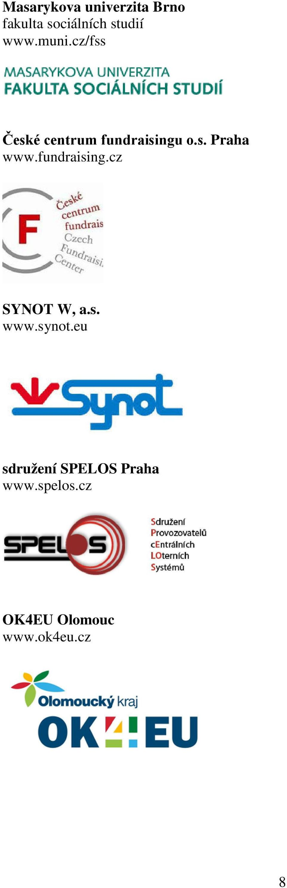 fundraising.cz SYNOT W, a.s. www.synot.