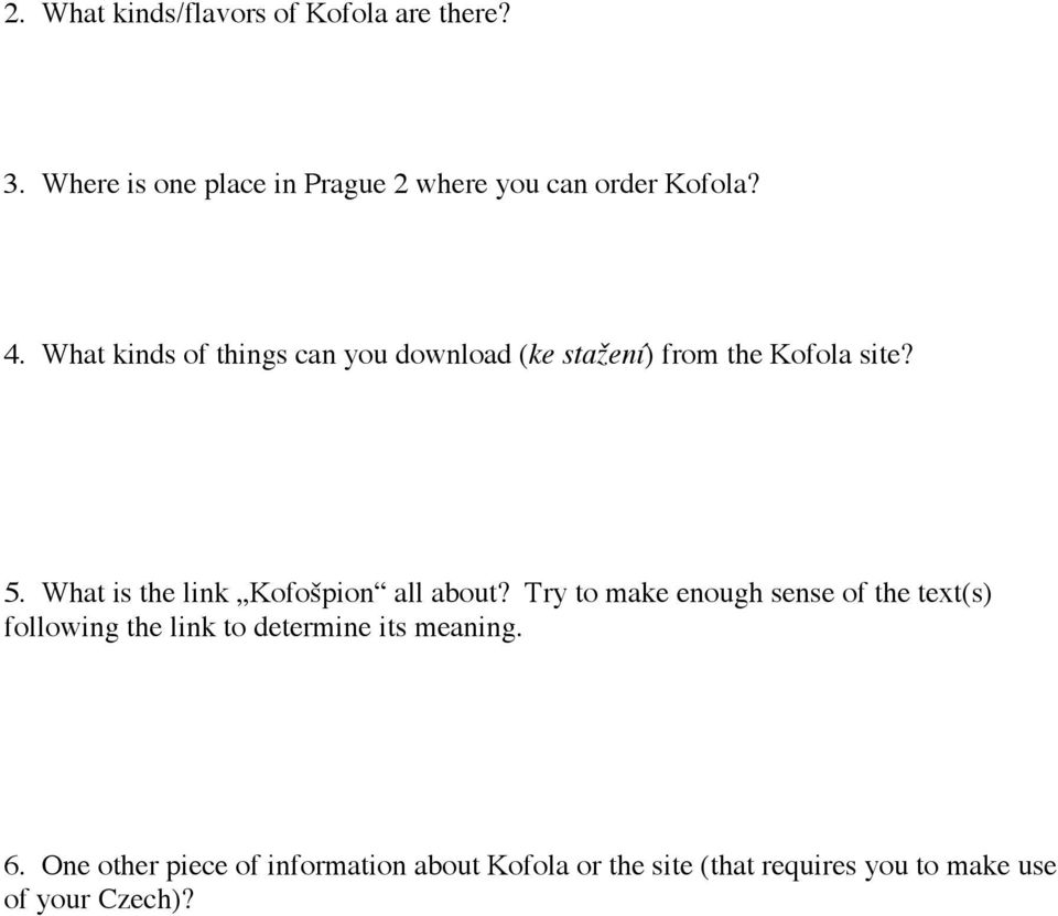 What kinds of things can you download (ke stažení) from the Kofola site? 5.