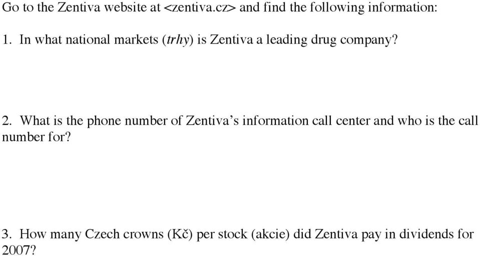 What is the phone number of Zentiva s information call center and who is the call