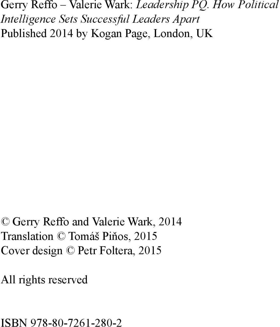 2014 by Kogan Page, London, UK Gerry Reffo and Valerie Wark, 2014