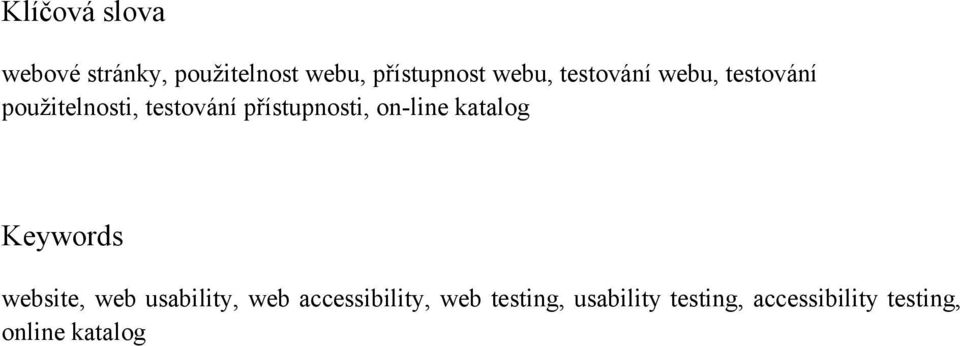 on-line katalog Keywords website, web usability, web accessibility,