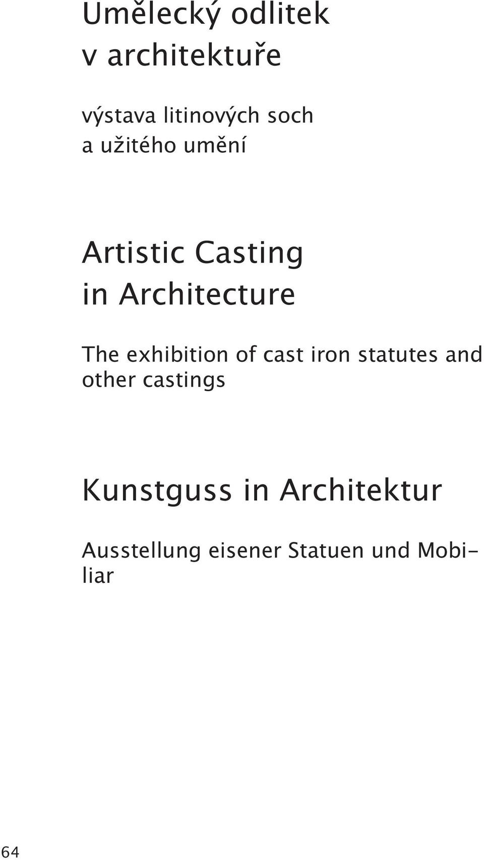 exhibition of cast iron statutes and other castings