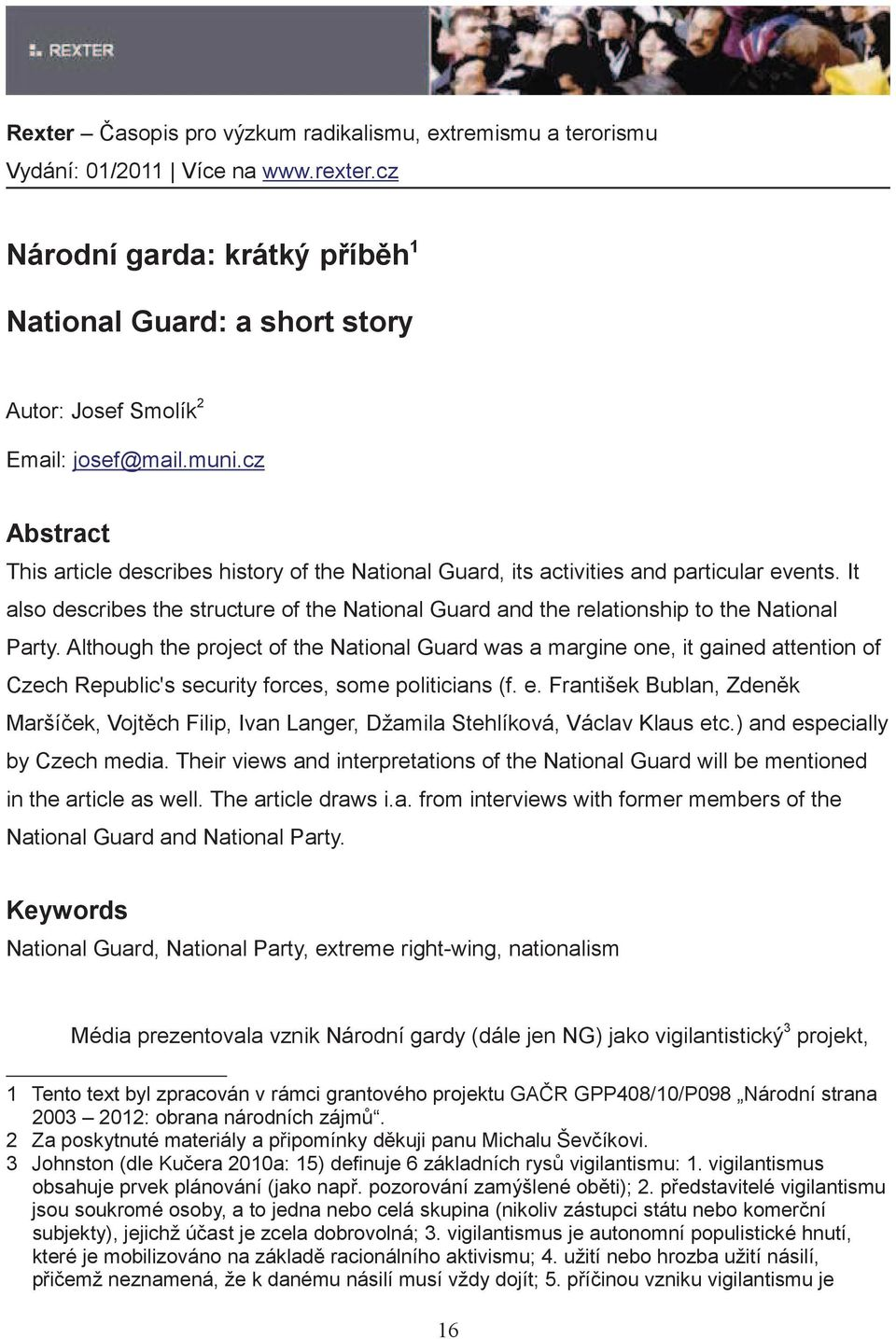 It also describes the structure of the National Guard and the relationship to the National Party.
