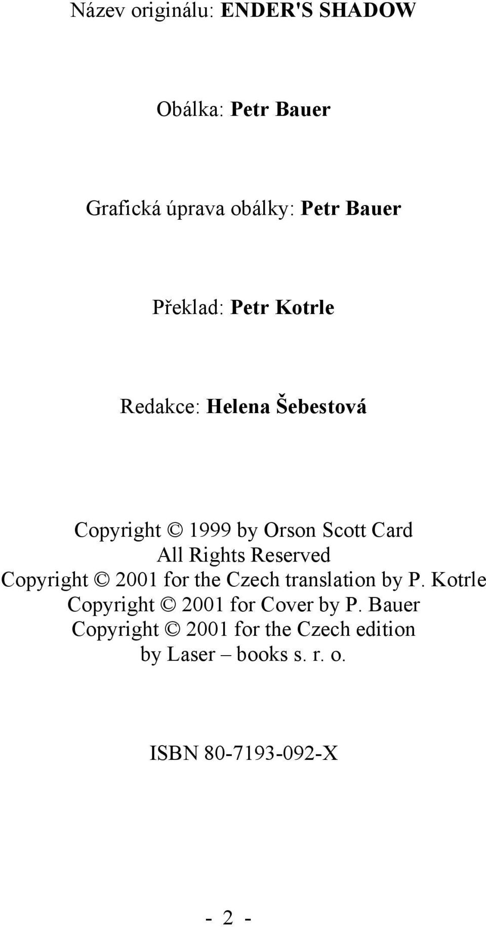 Rights Reserved Copyright 2001 for the Czech translation by P.