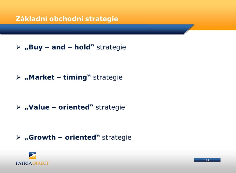 timing strategie Value oriented