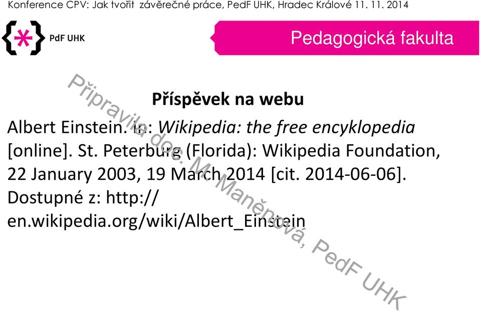 Peterburg(Florida): WikipediaFoundation, 22 January2003,