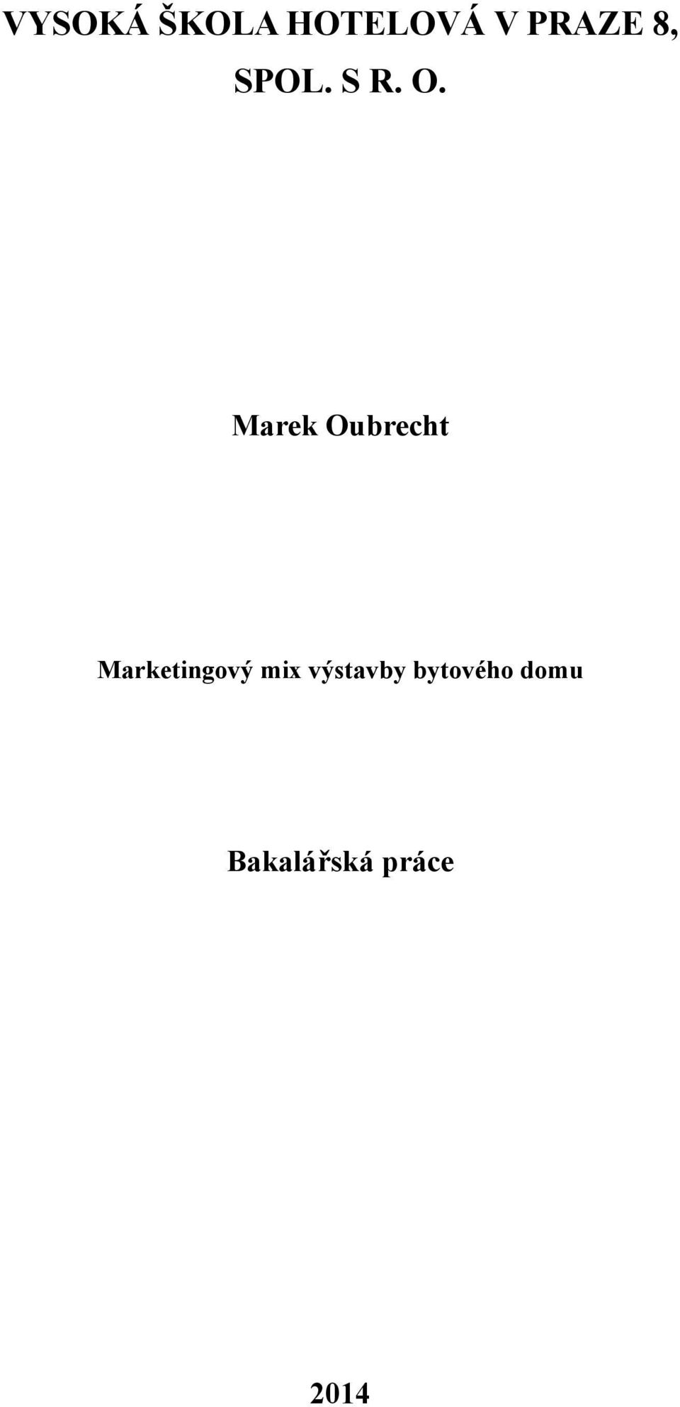 Marek Oubrecht Marketingový
