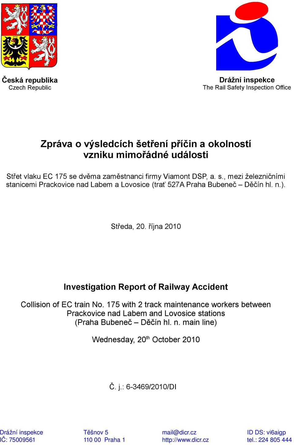 října 2010 Investigation Report of Railway Accident Collision of EC train No.