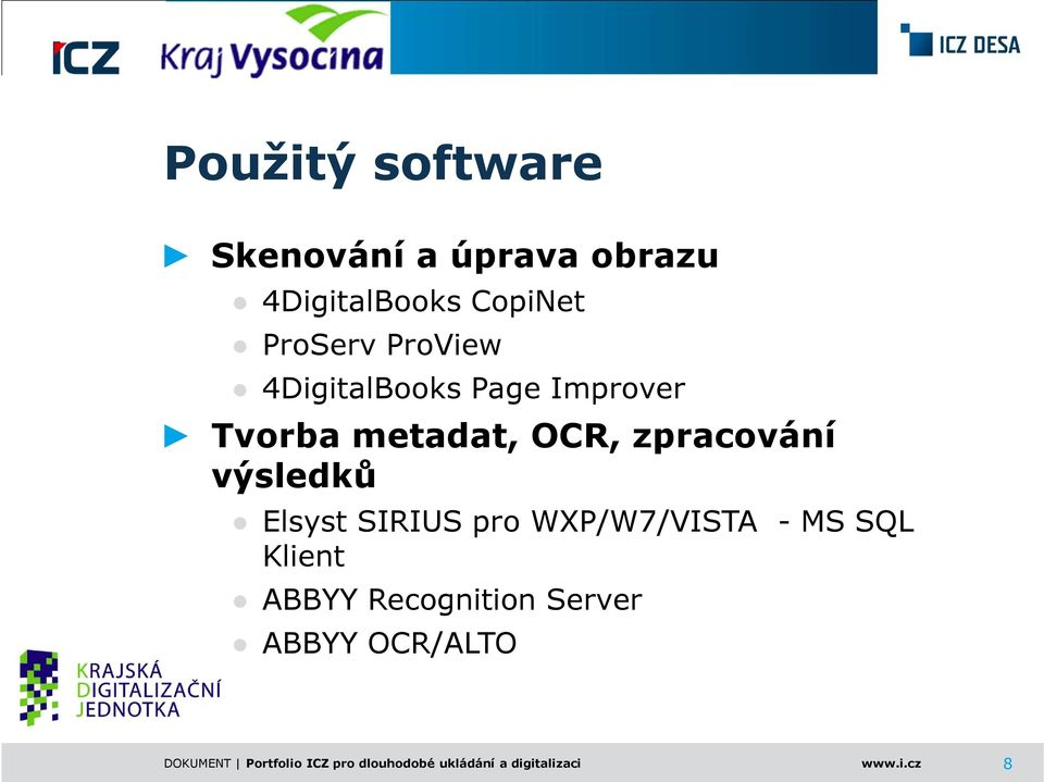 Elsyst SIRIUS pro WXP/W7/VISTA - MS SQL Klient ABBYY Recognition Server ABBYY