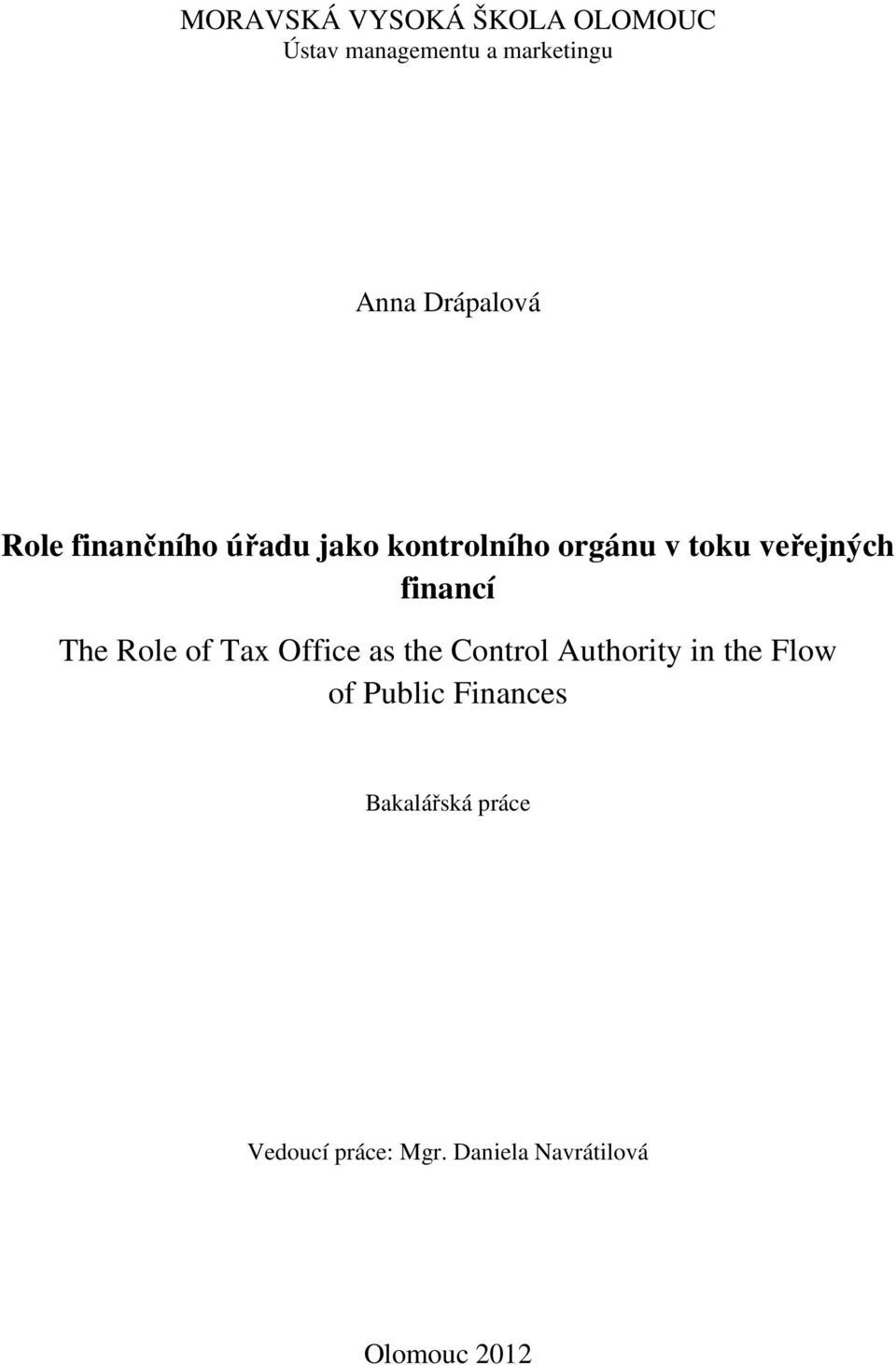 financí The Role of Tax Office as the Control Authority in the Flow of