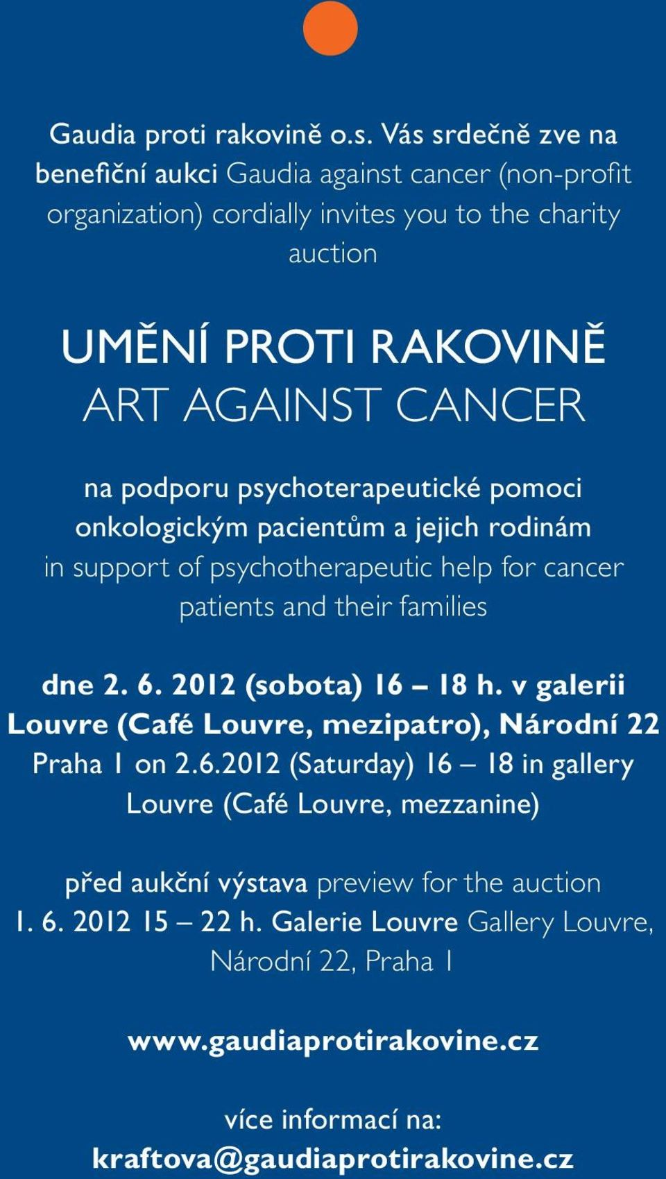 podporu psychoterapeutické pomoci onkologickým pacientům a jejich rodinám in support of psychotherapeutic help for cancer patients and their families dne 2. 6.