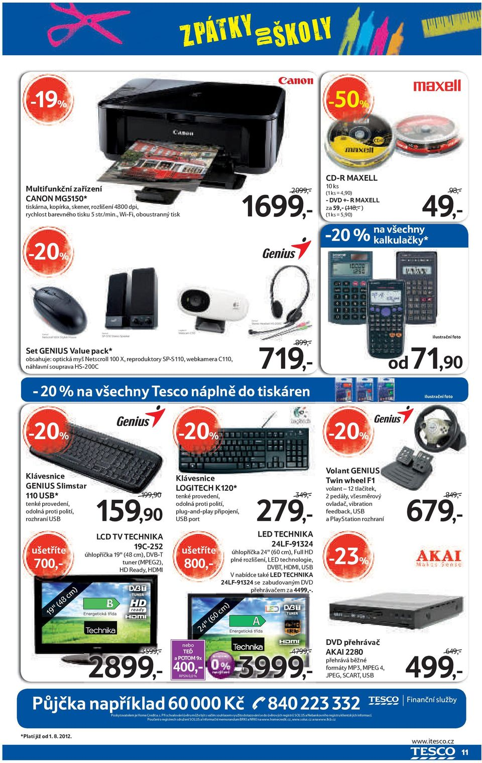 HS-200C Logitech Genius Webcam C110 Genius Netscroll 100X Stylish Mouse SP-S110 Stereo Speaker Set GENIUS Value pack* 719,- CZ Optická myš Netscroll 100 X Sada stereo reproduktorů 2.