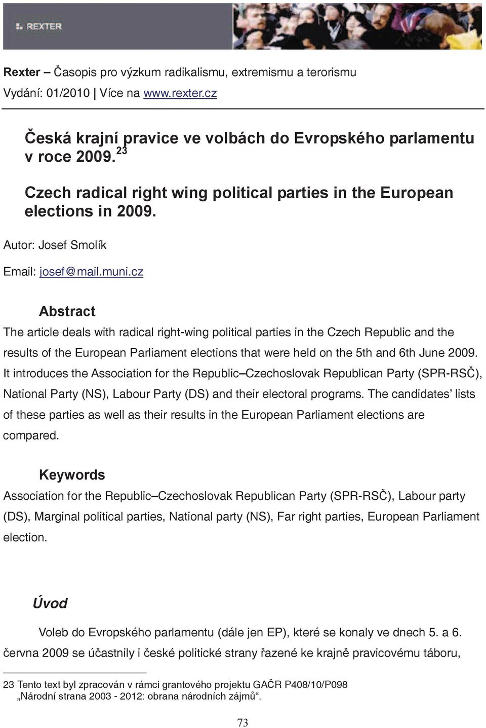 It introduces the Association for the Republic Czechoslovak Republican Party (SPR-RS), National Party (NS), Labour Party (DS) and their electoral programs.