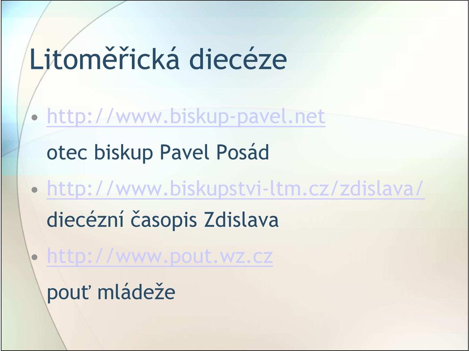 net otec biskup Pavel Posád http://www.