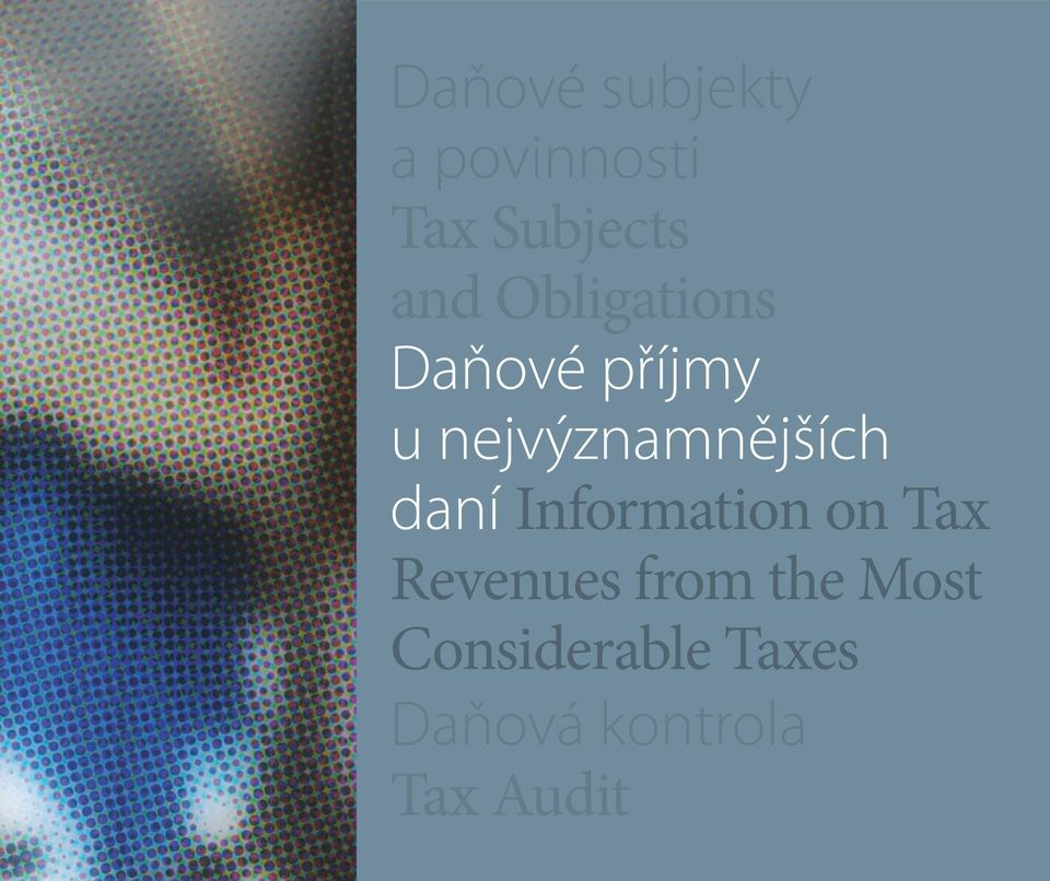 daní Information on Tax Revenues from the