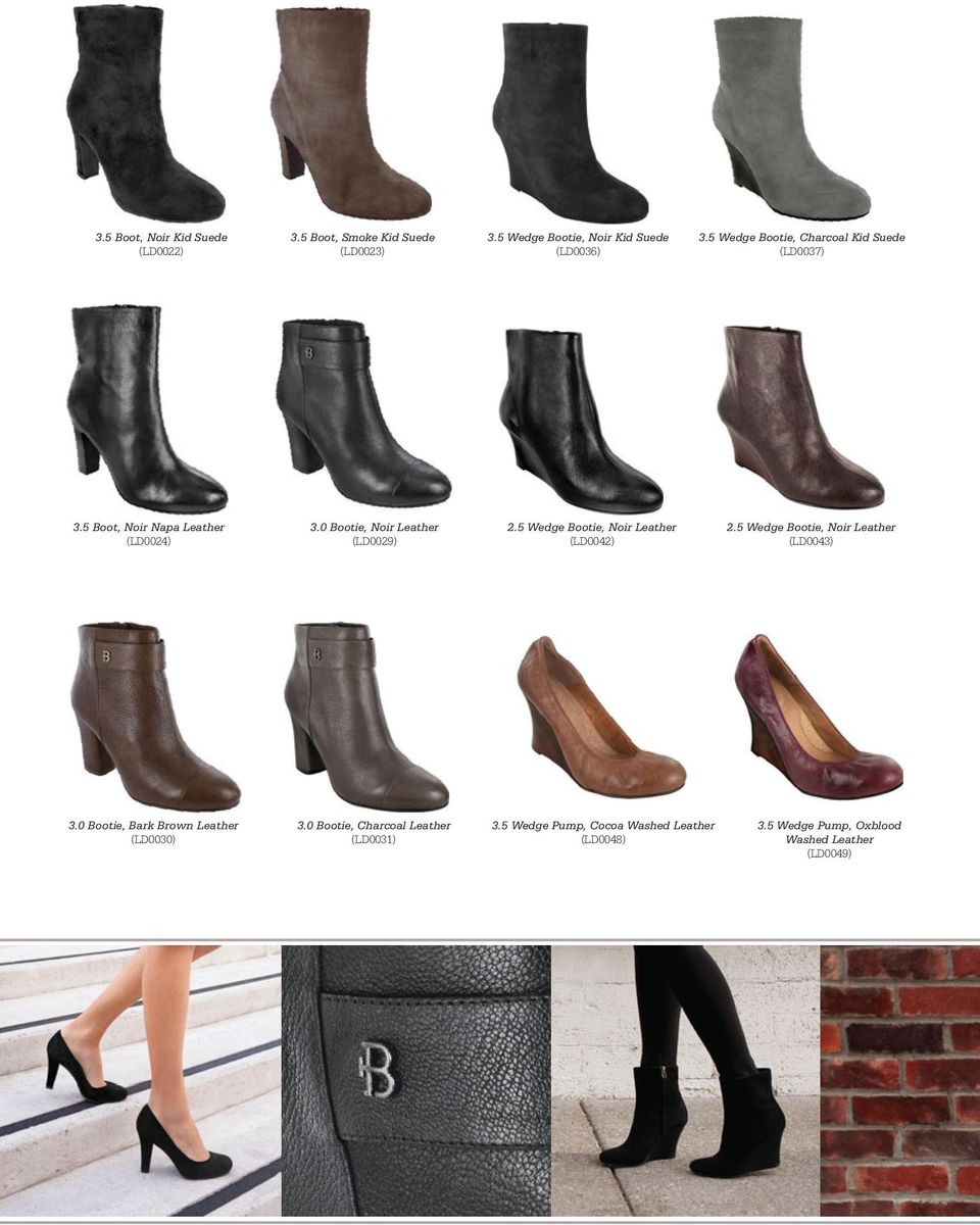 5 Wedge Bootie, Noir Leather (LD0042) 2.5 Wedge Bootie, Noir Leather (LD0043) 3.0 Bootie, Bark Brown Leather (LD0030) 3.