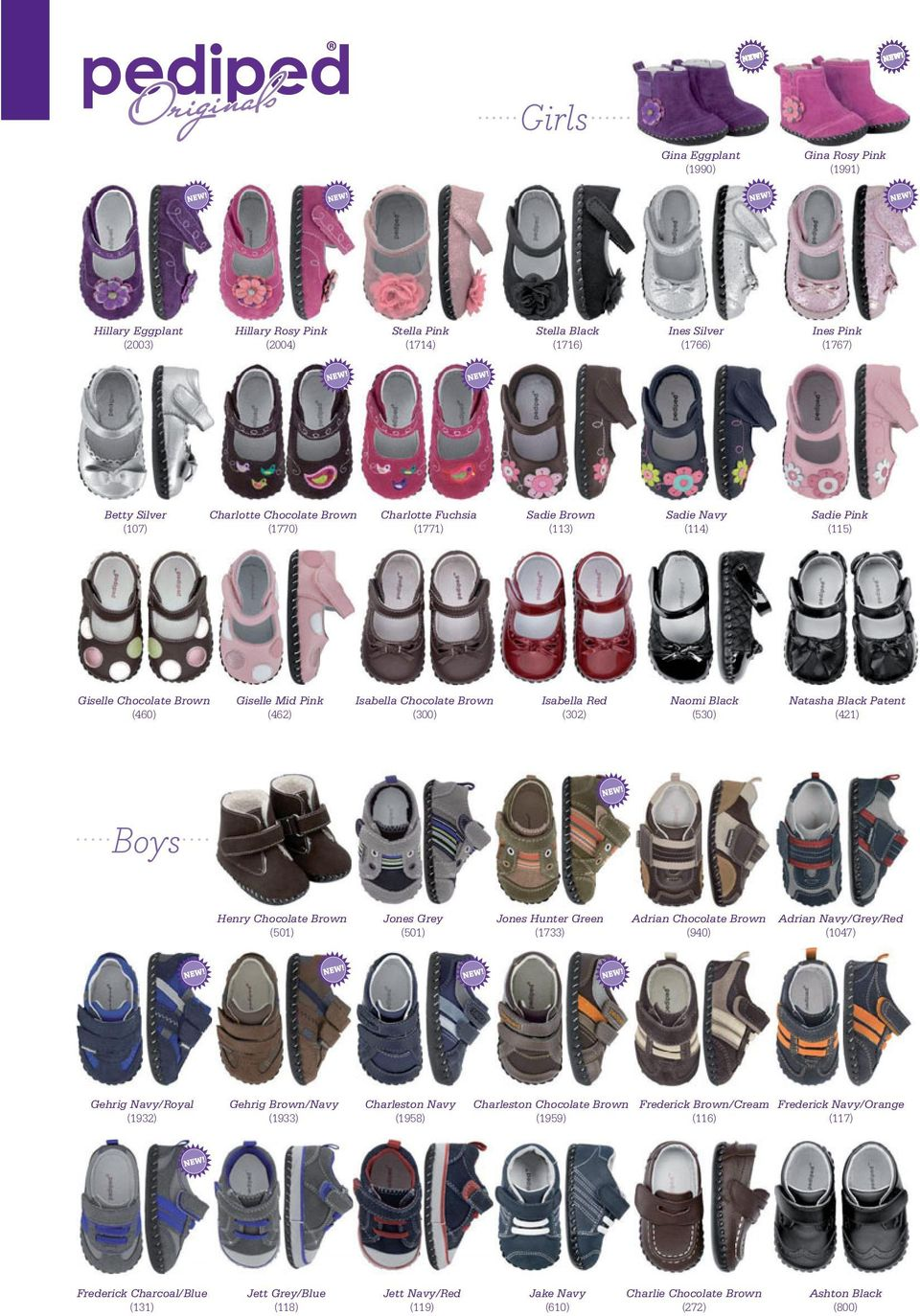 Isabella Red (302) Naomi Black (530) Natasha Black Patent (421) Boys Henry Chocolate Brown (501) Jones Grey (501) Jones Hunter Green (1733) Adrian Chocolate Brown (940) Adrian Navy/Grey/Red (1047)