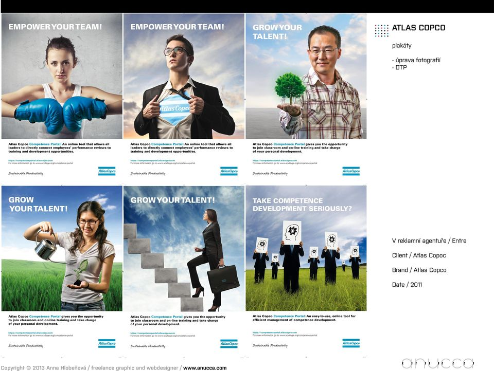 Atlas Copco Competence Portal: An online tool that allows all leaders to directly connect employees performance reviews to training and development opportunities.