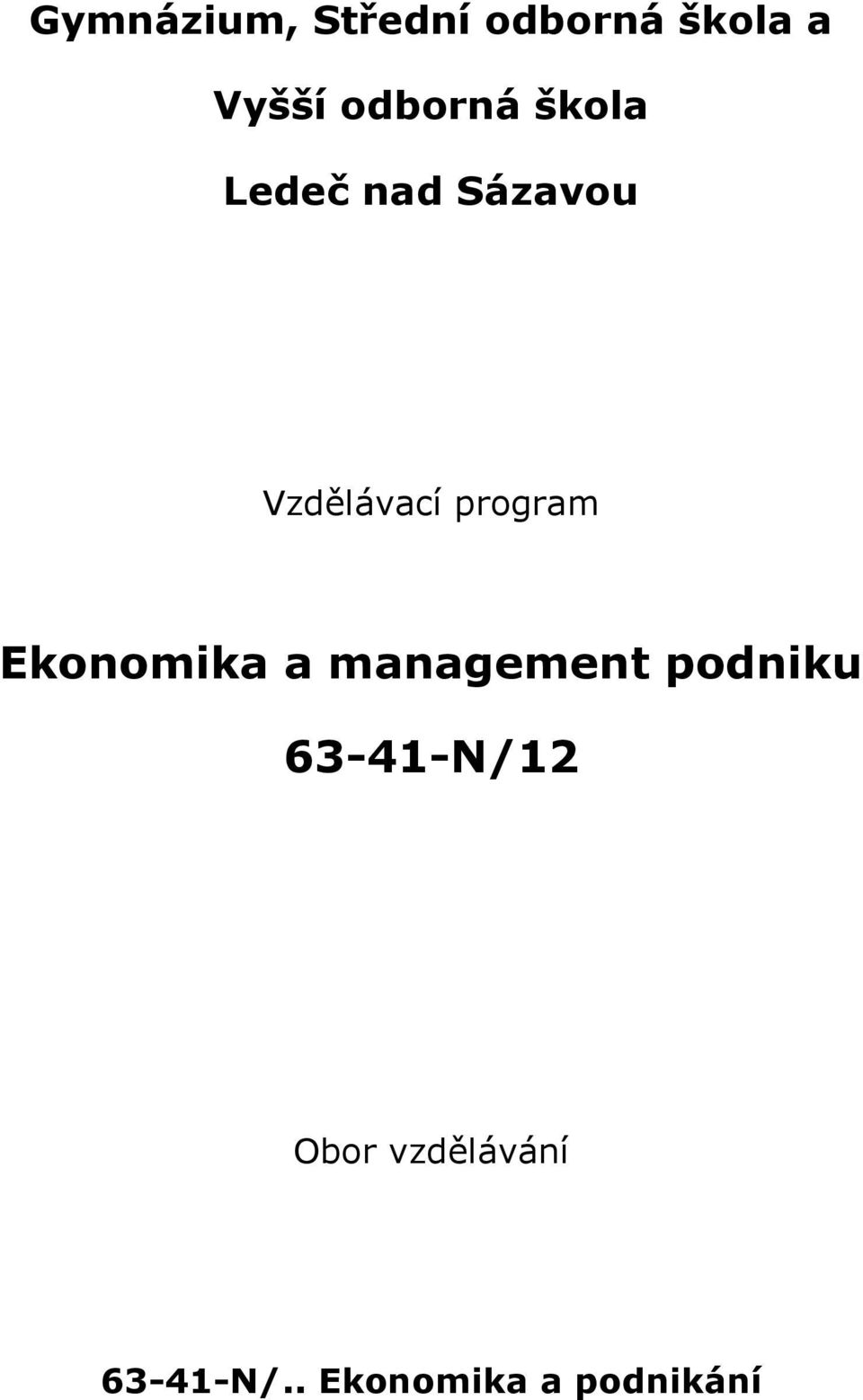 program Ekonomika a management podniku
