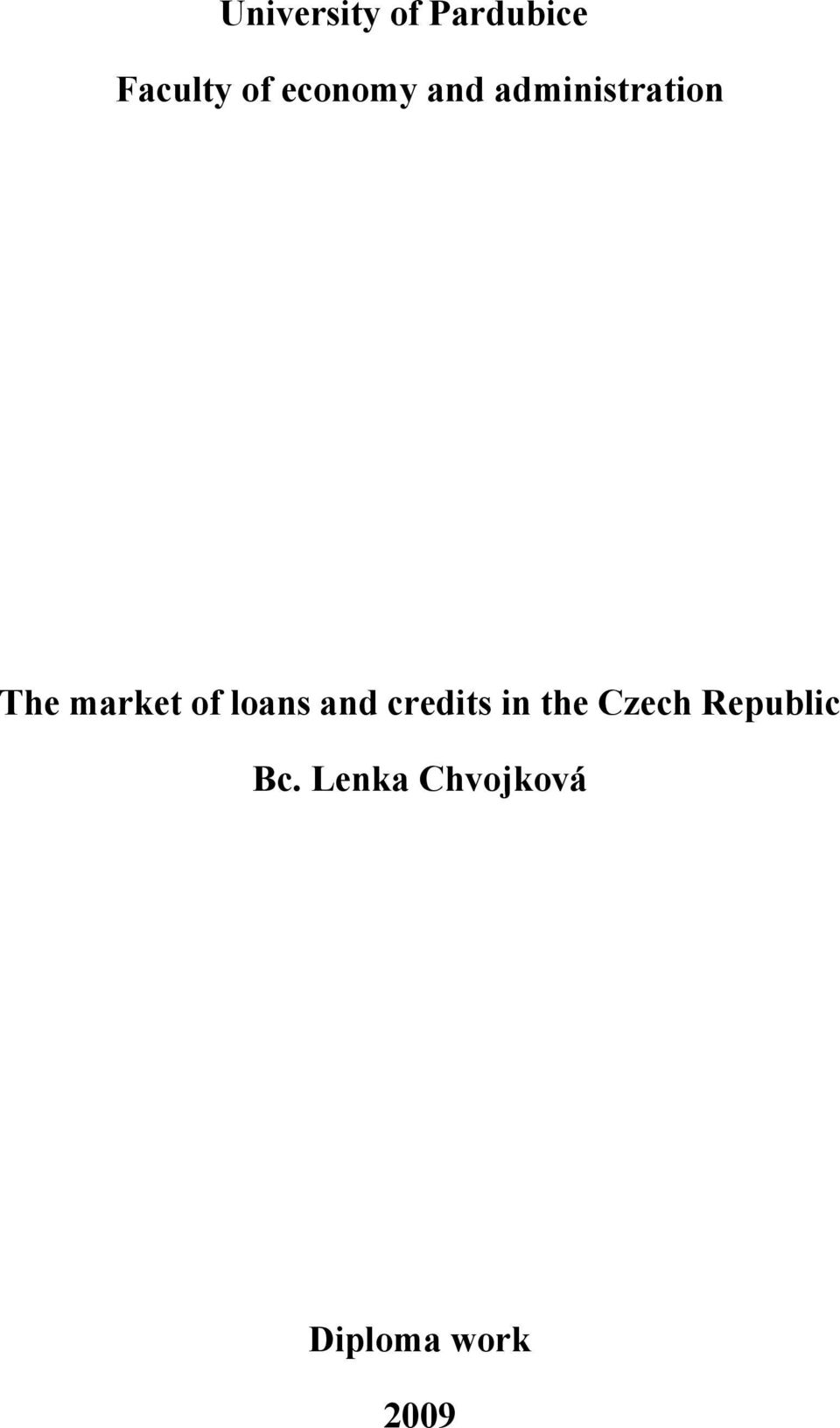 of loans and credits in the Czech