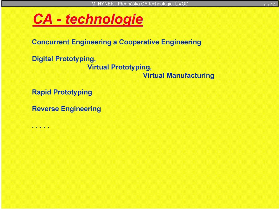 14 Concurrent Engineering a Cooperative Engineering