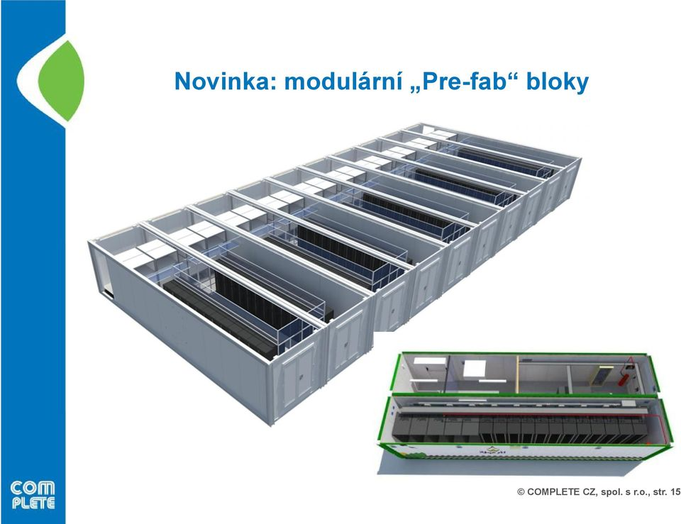 Pre-fab bloky