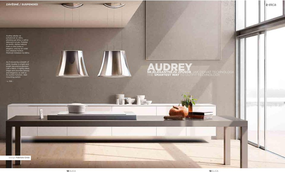 As if moved by a breath of wind, Audrey is a light and bright decorative element.