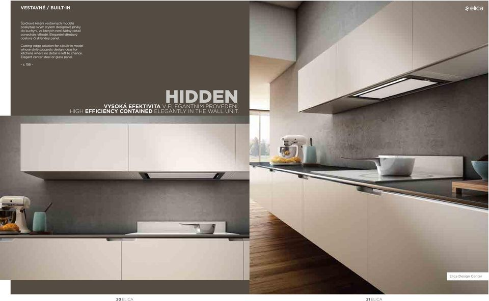 Cutting-edge solution for a built-in model whose style suggests design ideas for kitchens where no detail is left to
