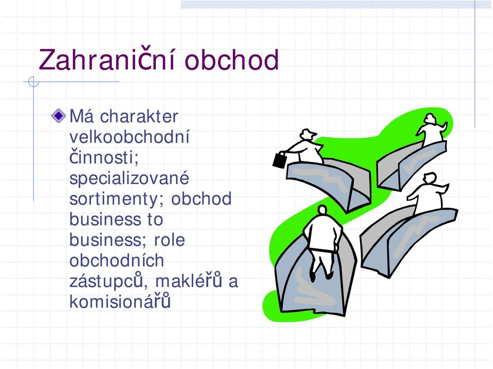 sortimenty; obchod business to
