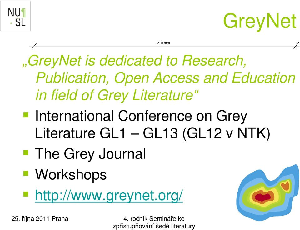 International Conference on Grey Literature GL1 GL13