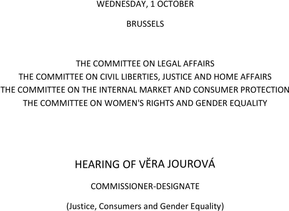 AND CONSUMER PROTECTION THE COMMITTEE ON WOMEN'S RIGHTS AND GENDER EQUALITY