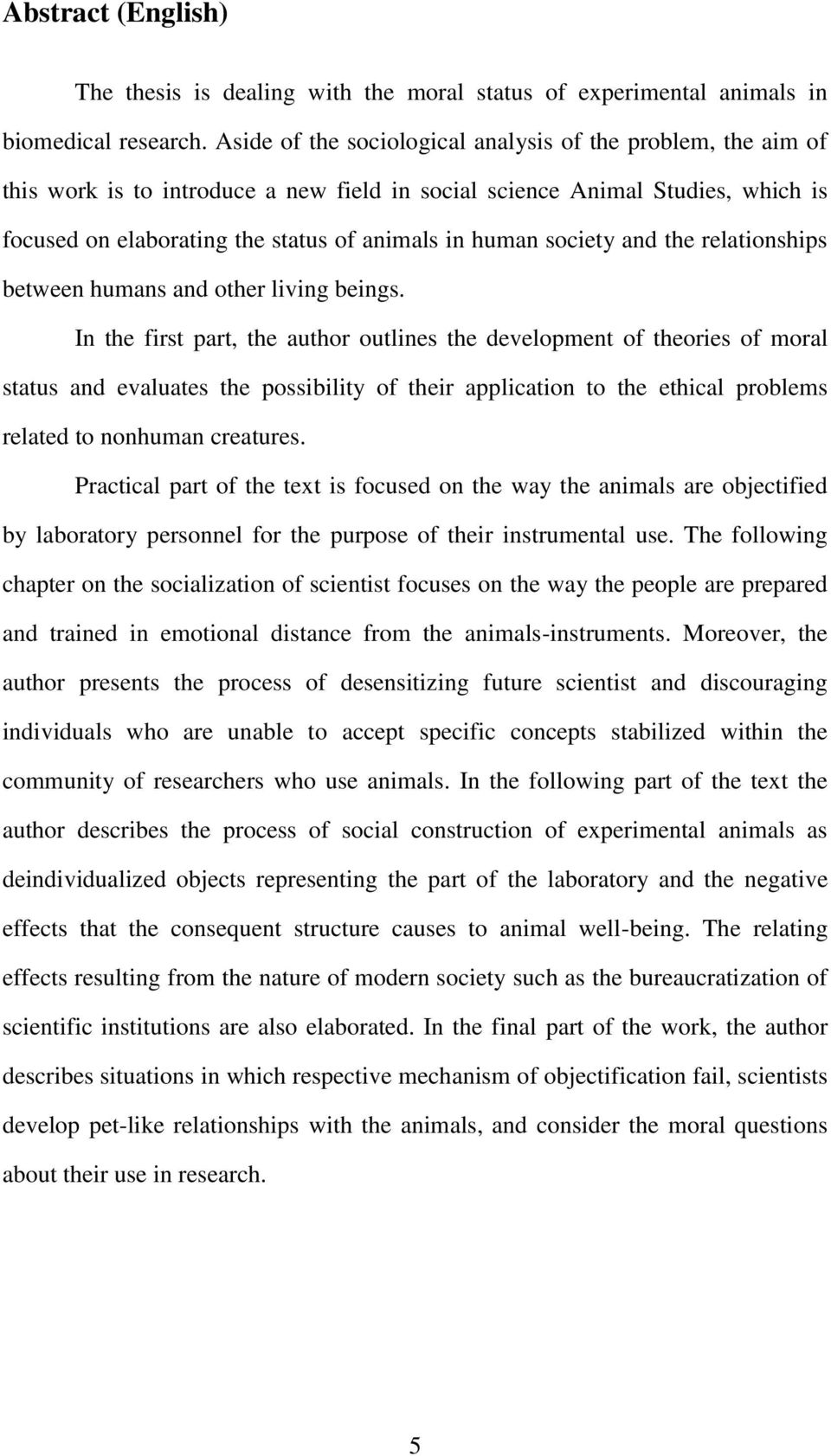society and the relationships between humans and other living beings.