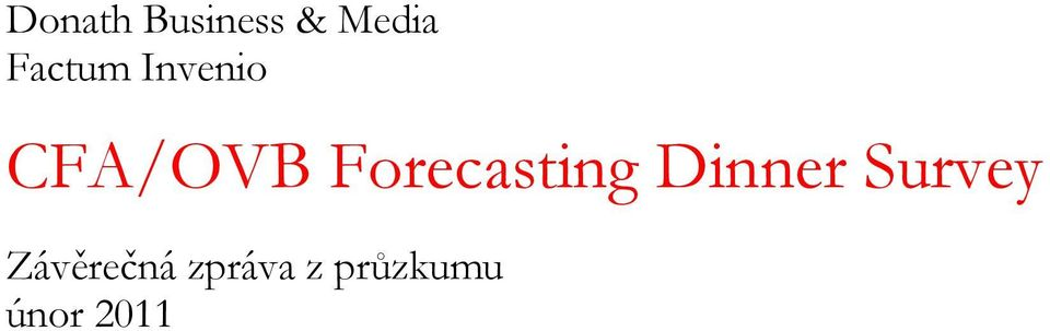 Forecasting Dinner Survey