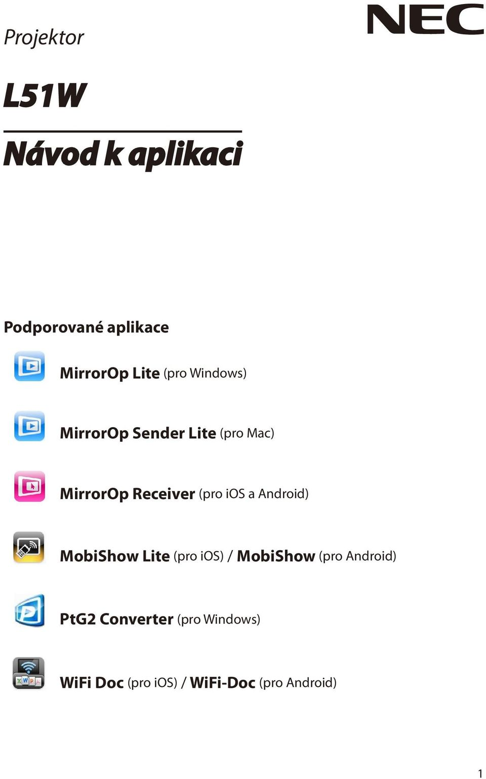 ios a Android) MobiShow Lite (pro ios) / MobiShow (pro Android) PtG2