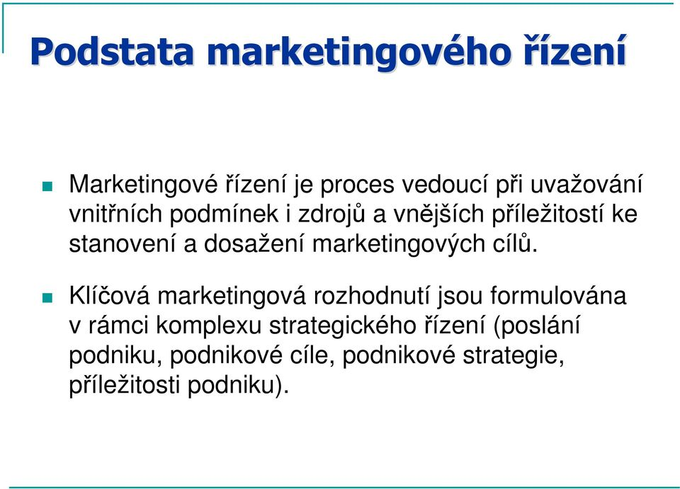 marketingových cílů.